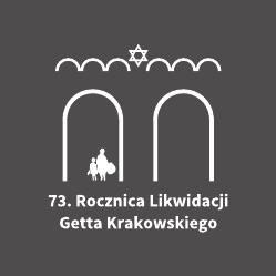Projekt dot. 73. rocznicy likwidacji getta w Krakowie